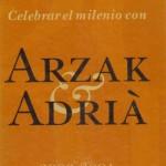 Arzak y Adrià